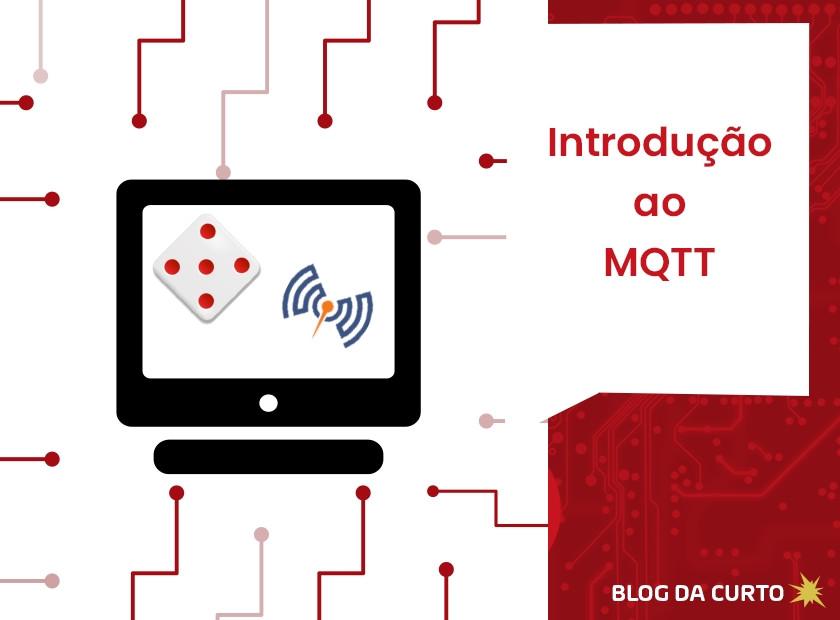 Introdução ao MQTT