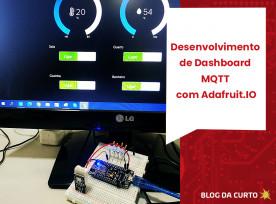 Desenvolvimento de Dashboard MQTT com Adafruit.IO