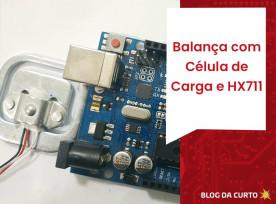 Balança com Célula de Carga e HX711