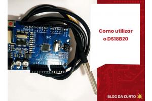 Como utilizar o DS18B20