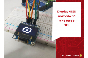Display OLED no modo I2C e no modo SPI