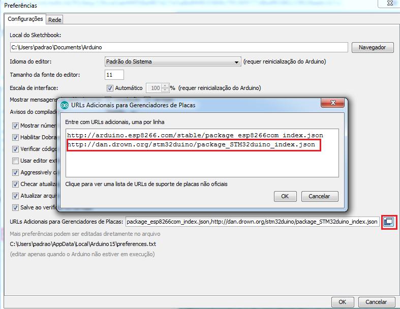 Configure as Preferências do Arduino IDE, para que a placa seja reconhecida pelo software.